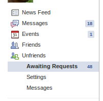 "Click on ""awating friend requests"" to see all unanswered or waiting requests"